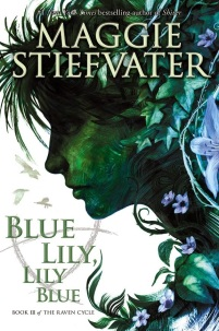 https://bookspoils.wordpress.com/2016/04/24/review-blue-lily-lily-blue-by-maggie-stiefvater/