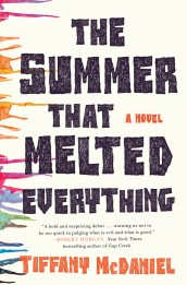 https://bookspoils.wordpress.com/2016/07/06/review-the-summer-that-melted-everything-by-tiffany-mcdaniel/