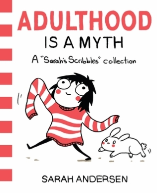 https://bookspoils.wordpress.com/2016/07/02/review-adulthood-is-a-myth-by-sarah-andersen/