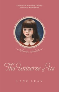 https://bookspoils.wordpress.com/2016/08/31/review-the-universe-of-us-by-lang-leav/