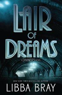 https://bookspoils.wordpress.com/2016/07/26/review-lair-of-dreams-by-libba-bray/