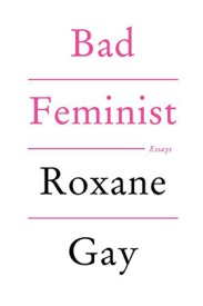 https://bookspoils.wordpress.com/2016/10/16/review-bad-feminist-by-roxane-gay/