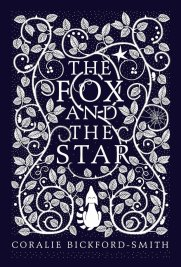 https://bookspoils.wordpress.com/2016/09/24/review-the-fox-and-the-star-by-coralie-bickford-smith/