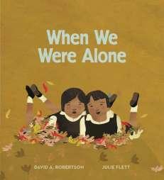 https://bookspoils.wordpress.com/2016/10/15/review-when-we-were-alone-by-david-alexander-robertson/