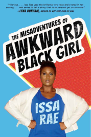 https://bookspoils.wordpress.com/2016/11/16/review-the-misadventures-of-awkward-black-girl-by-issa-rae/
