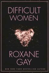 https://bookspoils.wordpress.com/2016/11/14/review-difficult-women-by-roxane-gay/