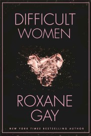 https://bookspoils.wordpress.com/2016/11/14/review-difficult-women-by-roxane-gay/