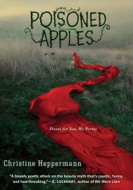 https://bookspoils.wordpress.com/2016/11/27/review-poisoned-apples-by-christine-heppermann/