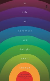 https://bookspoils.wordpress.com/2017/08/12/review-a-life-of-adventure-and-delight-by-akhil-sharma/