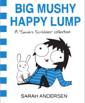 https://bookspoils.wordpress.com/2017/02/22/review-big-mushy-happy-lump-by-sarah-andersen/