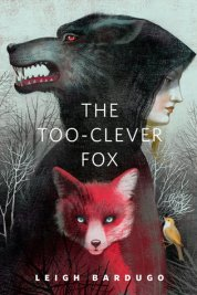 https://bookspoils.wordpress.com/2017/02/27/review-the-too-clever-fox-by-leigh-bardugo/