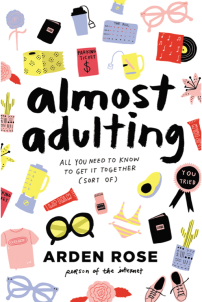 https://bookspoils.wordpress.com/2017/03/31/review-almost-adulting-by-arden-rose/