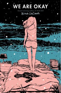 https://bookspoils.wordpress.com/2017/02/23/review-we-are-okay-by-nina-lacour/