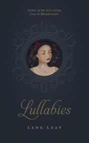 https://bookspoils.wordpress.com/2017/03/05/review-lullabies-by-lang-leav/