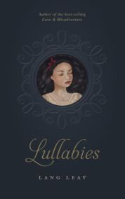 https://bookspoils.wordpress.com/2017/03/05/review-lullabies-by-lang-leav/