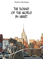 https://bookspoils.wordpress.com/2017/04/05/review-the-sound-of-the-world-by-heart-by-giacomo-bevilacqua/