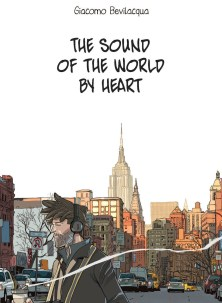 https://bookspoils.wordpress.com/2017/04/05/review-the-sound-of-the-world-by-heart-by-giacomo-bevilacqua/