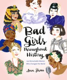 https://bookspoils.wordpress.com/2017/04/10/review-bad-girls-throughout-history-by-ann-shen/