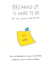 https://bookspoils.wordpress.com/2017/05/11/review-breaking-up-is-hard-to-do-but-you-couldve-done-better-by-hilary-campbell/