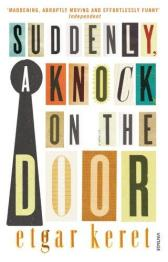 https://bookspoils.wordpress.com/2017/05/18/review-suddenly-a-knock-on-the-door-by-etgar-keret/