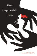 https://bookspoils.wordpress.com/2017/05/03/review-this-impossible-light-by-lily-myers/