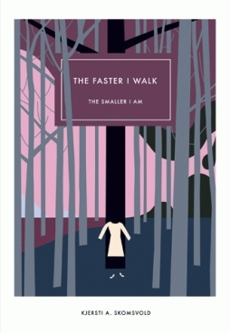 https://bookspoils.wordpress.com/2017/07/09/review-the-faster-i-walk-the-smaller-i-am-by-kjersti-annesdatter-skomsvold/