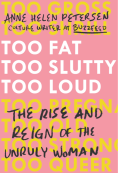 https://bookspoils.wordpress.com/2017/07/26/review-too-fat-too-slutty-too-loud-by-anne-helen-petersen/