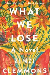 What We Lose-- bookspoils