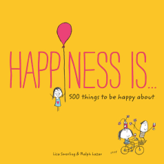 https://bookspoils.wordpress.com/2017/09/07/review-happiness-is-500-things-to-be-happy-about-by-lisa-swerling-ralph-lazar/