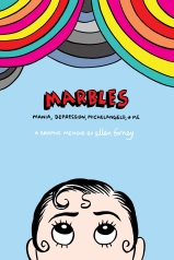 https://bookspoils.wordpress.com/2017/09/14/review-marbles-mania-depression-michelangelo-and-me-by-ellen-forney/
