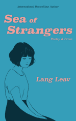 https://bookspoils.wordpress.com/2017/11/16/review-sea-of-strangers-by-lang-leav/