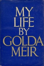 https://bookspoils.wordpress.com/2018/01/14/review-my-life-by-golda-meir/