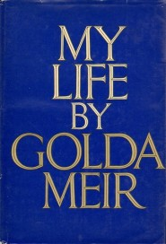 https://bookspoils.wordpress.com/2018/01/14/review-my-life-by-golda-meir/