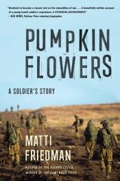 https://bookspoils.wordpress.com/2018/01/03/review-pumpkinflowers-by-matti-friedman/