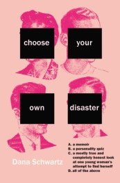 https://bookspoils.wordpress.com/2018/04/01/choose-your-own-disaster-by-dana-schwartz-bookspoils/