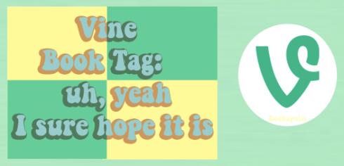 vine book tag-- bookspoils