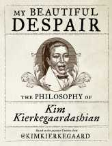 https://bookspoils.wordpress.com/2018/06/20/review-my-beautiful-despair-by-kim-kierkegaardashian/