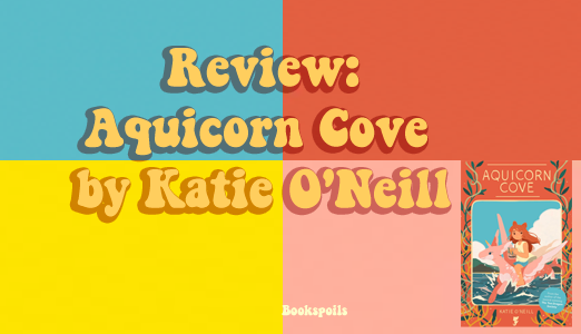 Review: Aquicorn Cove by KatieO'Neill