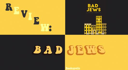 Bad Jews -- bookspoils