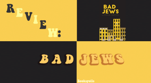 Bad Jews -- bookspoils