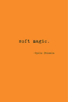 https://bookspoils.wordpress.com/2018/07/15/review-soft-magic-by-upile-chisala/