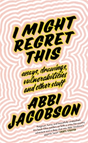 https://bookspoils.com/2018/11/04/rant-review-from-an-avid-broad-city-viewer-i-might-regret-this-by-abbi-jacobson/